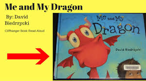 me and my dragon children s read aloud storybook for kids bedtime stories cliffhanger