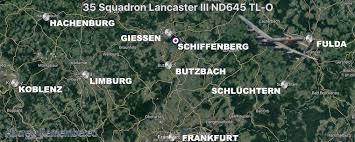 35 Squadron Lancaster III ND645 TL-O Fl/Lt. Rowe, RAF Graveley,  Schiffenberg near Giessen, Germany