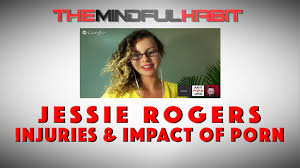 Ex Porn Star Jessie Rogers talks Porn Injuries and Impact on her.