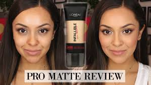 l oreal infallible pro matte foundation review demo trinaduhra you