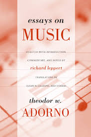 essays on music theodor adorno richard leppert hardcover view larger
