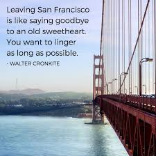 San Francisco Quotes Best 48 ThoughtProvoking Quotes About San Francisco UpOut Blog