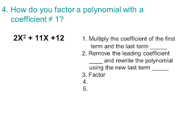 how do you factor a polynomial with a coefficient 1