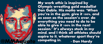 Dan Gable Quotes Fascinating Motivational Quotes With Pictures Many MMA UFC Dan Hardy On Dan