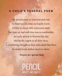 A Childs Funeral Poem. A collection of semi religious funeral.