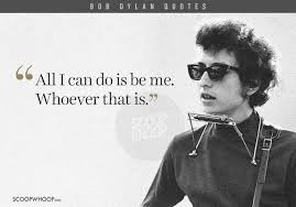 Bob Dylan Quotes Beauteous Bob Dylan Quotes