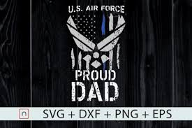 Free vector icons in svg, psd, png, eps and icon font. 1 Proud Dad U S Air Force Svg Designs Graphics