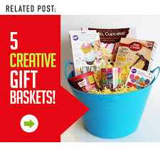 5 creative unique gift baskets that your friends family will