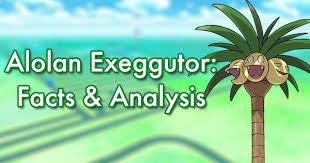 Exeggcute Evolution Chart Alolan Exeggutor Facts Analysis Pokemon Go Wiki Gamepress