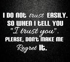 Trust Quotes And Trust Sayings Images About Don't Trust Easily Beauteous Trust Sayings And Quotes