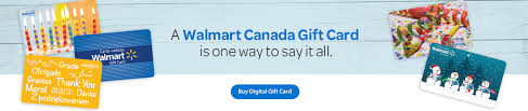 a walmart canada gift card is one way to say it all digital gift