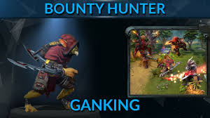 bounty hunter ganking strategy and tips bounty hunter hero guide