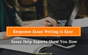 response essay writing is easy essay help experts show you how  response essay writing help response essay help response essay help online response essay