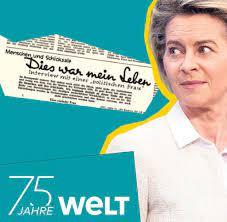 75 Jahre WELT: Ursula von der Leyen - Dies ist mein Leben - WELT