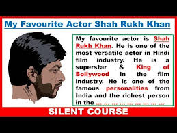 my favourite actor shahrukh khan who is your favourite actor  my favourite actor shahrukh khan who is your favourite actor interview questions answers