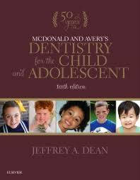 McDonald and Avery's Dentistry for the Child and Adolescent - 10th Edition