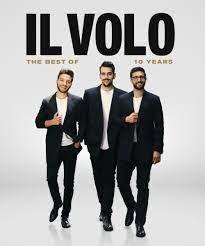 IL VOLO - 10th Anniversary Tour