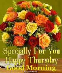 Good Morning Happy Thursday Quotes Best of Special For You Happy Thursday Good Morning Good Morning Thursday