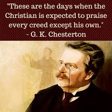 Gk Chesterton Quotes On Christianity Best Of And He Died In 24 More Wit Wisdom And Truth By G K