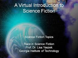 race in science fiction a virtual introduction to science fiction