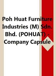 poh huat furniture. poh huat furniture industries m sdn bhd pohuat company a