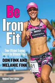Amazon.com: Be IronFit: Time-Efficient Training Secrets for ...