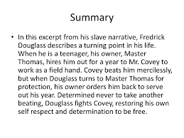 the narrative of the life of fredrick douglass an american slave  10 summary in this excerpt from his slave narrative fredrick douglass describes
