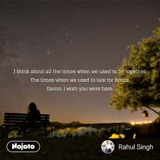 Lonely Quotes In Hindi I Think About All The Times English Poem