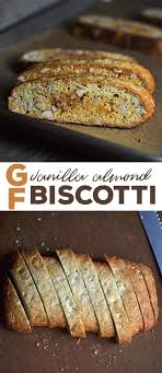 these vanilla almond flavored gluten free biscotti are twice baked in the clic style