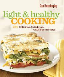 Good Housekeeping Light And Healthy Recipes Good Housekeeping Light Healthy Cooking Ebook By Rakuten Kobo
