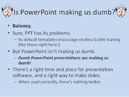 Microsofts Powerpoint Isnt Evil If You Learn How To Use It