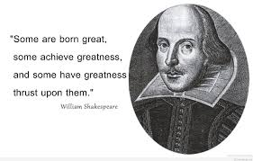 top william shakespeare quotes pics william shakespeare greatness quotes