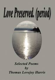 In A Marine Light Selected Poems Love Preserved Period Selected Poems By Thomas Lovejoy
