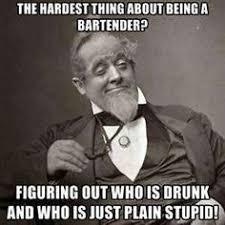 bartenderswag on Pinterest | Bartenders, Humor and Restaurant Humor via Relatably.com