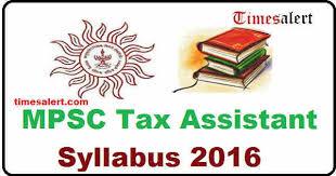 mpsc tax assistant syllabus 2016 tax assistant