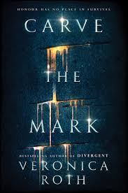 carve the mark by veronica roth art by jeff huang