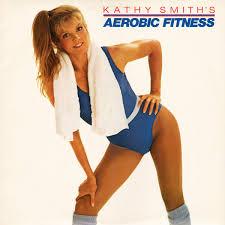 Kathy Smith - Aerobic Fitness (1981, Vinyl)   Discogs