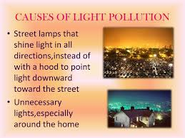 Causes Of Light Pollution Ppt Light Pollution Powerpoint Presentation Free Download