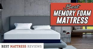 Best Memory Foam Mattress 2020 Unbiased And Informative