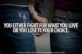 Fight For Love Quotes Interesting I Fight With Love Quotes On QuotesTopics