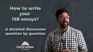 how to write your isb essays a detailed guide to admission how to write your isb essays a detailed guide to admission application essays