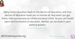 Christian Quotes About Education Best of William Marrion Branham Quote About Education Foundation Many