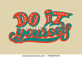 stock vector hand lettering phrase do it yourself diy inspirational quote text background typography for