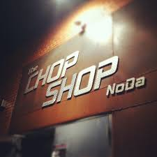 the chop shop noda hours address events photos and videos