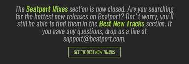 Beatport Mixes Closed Beatport