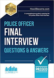 Last Interview Questions Police Officer Final Interview Questions And Answers A