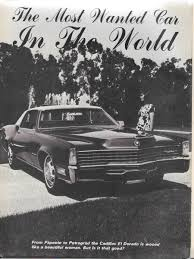 "vintage reviews and commentary 1967 1968 cadillac eldorado the in many ways the cadillac brand was intertwined the american dream it was the quintesssential ""show you have it made"" car whether you were a movie"