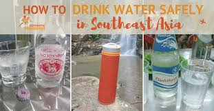 Best Bottled Water For Vending Machine Mesmerizing How To Drink Water Safely In Southeast Asia Helpful Tips