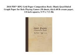 2018 Pdf Rpg Grid Paper Composition Book Blank Quad Ruled Graph Paper