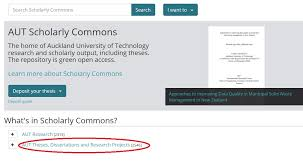 find aut theses dissertations theses and dissertations library  on the scholarly commons website click aut theses dissertations and research projects to browse or search our postgraduate students research outputs